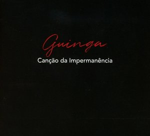 Cancao Da Impermanencia