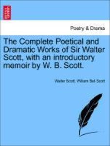The Complete Poetical and Dramatic Works of Sir Walter Scott, wi
