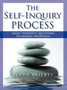 THE SELF-INQUIRY PROCESS