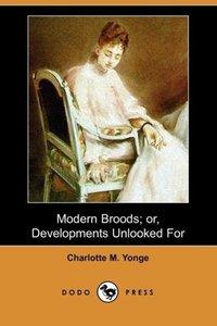 Modern Broods; Or, Developments Unlooked for (Dodo Press)