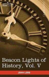Beacon Lights of History, Vol. V