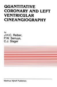 Quantitative Coronary and Left Ventricular Cineangiography