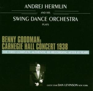 Benny Goodmans Original Carnegie Hall Concert