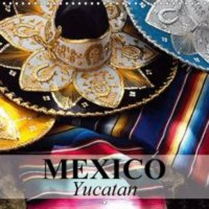 Mexico Yucatan (Wall Calendar 2015 300 × 300 mm Square)