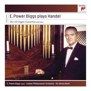 E. Power Biggs Plays Handel - The 16 Concertos and More