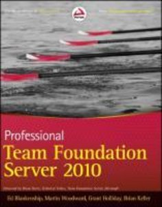 Professional Team Foundation Server 2010