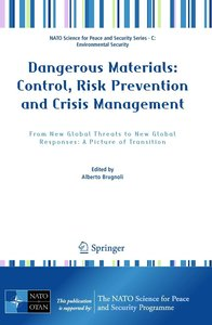 Dangerous Materials: Control, Risk Prevention and Crisis Manage