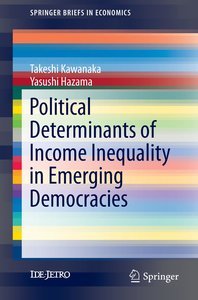 Political Determinants of Income Inequality in Emerging Democrac