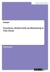 Zoozönose. Biodiversität am Blasiusberg in Völs (Tirol)