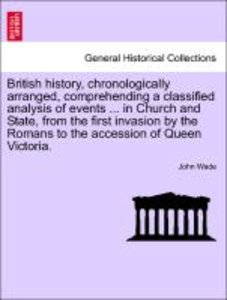 British history, chronologically arranged, comprehending a class