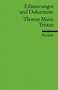 Tristan. Erläuterungen und Dokumente