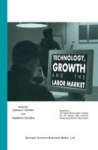 Technology, Growth, and the Labor Market