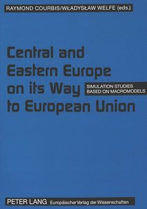 Central and Eastern Europe on its way to European Union