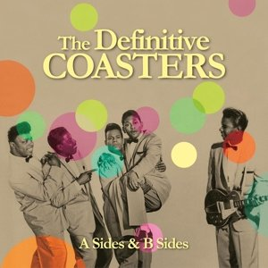 The Definitve Coasters (A Sides & B Sides)