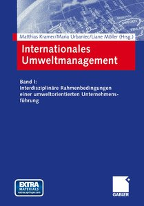 Internationales und interdisziplinäres Umweltmanagement in Zukun