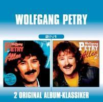 Wolfgang Petry-2 in 1 (Alles 1/Alles 2) - zum Schließen ins Bild klicken