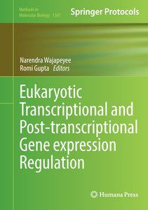 Eukaryotic Transcription and Post-Transcription Gene Expression