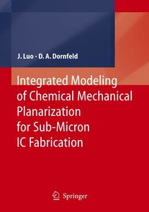 Integrated Modeling of Chemical Mechanical Planarization for Sub