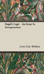 Hegel's Logic - An Essay In Interpretation