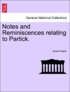 Notes and Reminiscences relating to Partick.