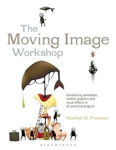 The Moving Image Workshop