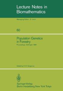 Population Genetics in Forestry