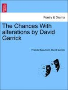The Chances With alterations by David Garrick