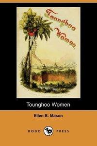 Tounghoo Women (Dodo Press)