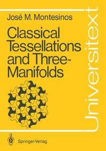 Classical Tessellations and Three-Manifolds