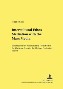Intercultural Ethos Mediation with the Mass Media
