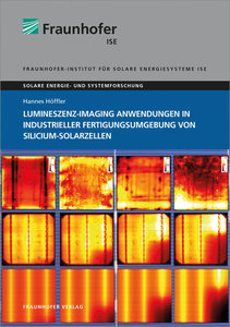 Lumineszenz-Imaging Anwendungen in industrieller Fertigungsumgeb