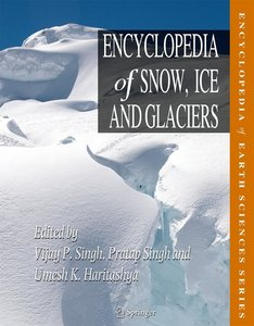 Encyclopedia of Snow, Ice and Glaciers