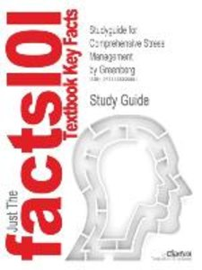 Studyguide for Comprehensive Stress Management by Greenberg, ISB