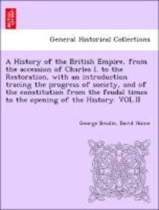A History of the British Empire, from the accession of Charles I