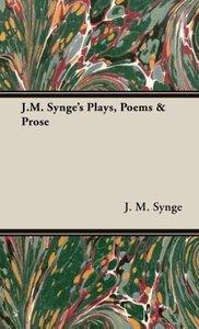 J.M. Synge's Plays, Poems & Prose