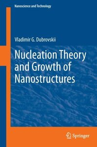 Nucleation Theory and Growth of Nanostructures