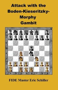 Attack with the Boden-Kieseritzky-Morphy Gambit