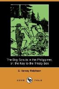 The Boy Scouts in the Philippines, Or, the Key to the Treaty Box
