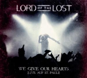 We Give Our Hearts (Live) (Deluxe Ed.) - zum Schließen ins Bild klicken