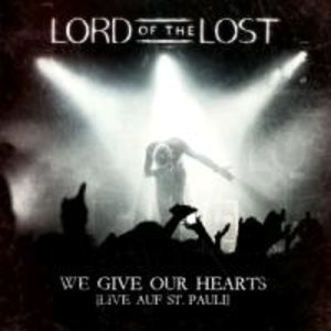 We Give Our Hearts (Live) (Deluxe Ed.)