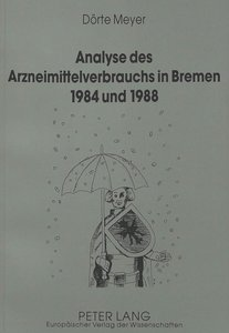 Analyse des Arzneimittelverbrauchs in Bremen 1984 und 1988