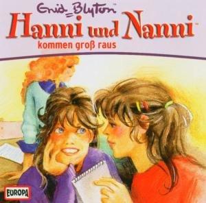 Hanni und Nanni 16 kommen groß raus. CD