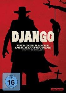 Django und die Bande der Bluthunde