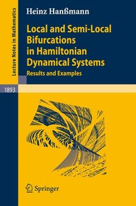 Local and Semi-Local Bifurcations in Hamiltonian Dynamical Syste