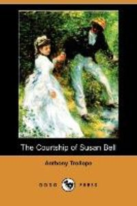 The Courtship of Susan Bell (Dodo Press)