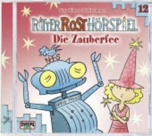 Ritter Rost Hörspiel 12. Die Zauberfee