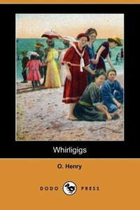 Whirligigs (Dodo Press)