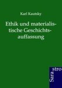 Ethik und materialistische Geschichtsauffassung