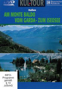 Am Monte Baldo/Vom Garda-zum Iseosee