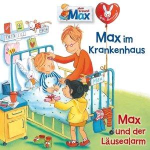 15: Max Im Krankenhaus/Max Und Der Läusealarm